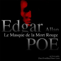 Charles Baudelaire et Edgar Allan Poe - Le Masque de la Mort Rouge - suivi de : Le Démon de la perversité, Hop Frog.
