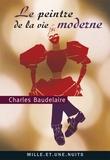 Charles Baudelaire - Le Peintre de la Vie moderne.