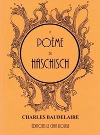 Charles Baudelaire - Le Poème du haschisch.