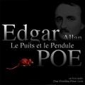 Charles Baudelaire et Edgar Allan Poe - Le Puits et le Pendule.