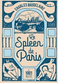 Charles Baudelaire - Le spleen de Paris.