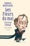 Charles Baudelaire et  Foolz - Les Fleurs du mal.