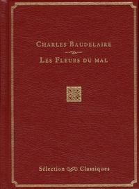 Charles Baudelaire - Les Fleurs du mal.