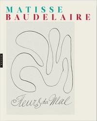 Charles Baudelaire et Henri Matisse - Les Fleurs du mal.