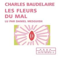 Charles Baudelaire et Daniel Mesguich - Les Fleurs du Mal.