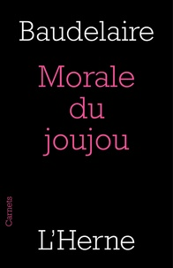 Charles Baudelaire - Morale du joujou.