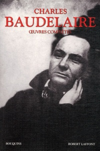 Charles Baudelaire - Oeuvres complètes.