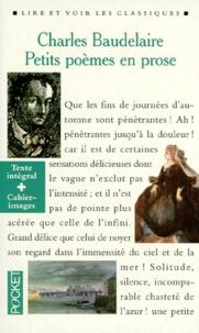 Charles Baudelaire - Petits poèmes en prose - Le spleen de Paris.