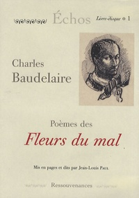 Charles Baudelaire - Poèmes des Fleurs du mal. 1 CD audio