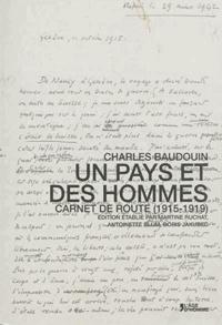 Charles Baudoin - Un pays et des hommes - Carnet de route (1915-1919).