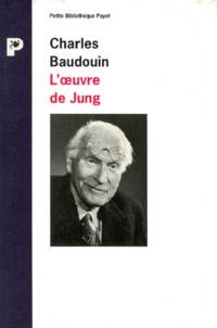 Charles Baudouin - L'oeuvre de Jung et la psychologie complexe.