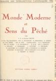 Charles Baudouin et Henri Bédarida - Monde moderne et sens du péché - Semaine des intellectuels catholiques, 7 au 13 novembre 1956.