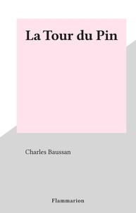 Charles Baussan - La Tour du Pin.