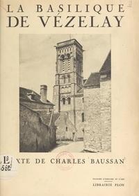 Charles Baussan et  Festy - Vézelay.