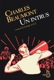 Charles Beaumont - Un intrus.