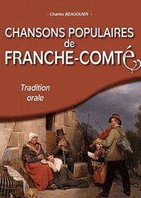 Charles Beauquier - Chansons populaires de Franche-Comté.