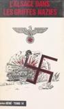 Charles Béné et Germaine André - L'Alsace dans les griffes nazies (6) - 1943 : année martyre de l'Alsace.