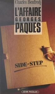 Charles Benfredj - L'affaire Pâques - Side-Step.