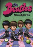 Charles Berberian et Jean-Yves Ferri - The Beatles - Comical Hystery Tour.