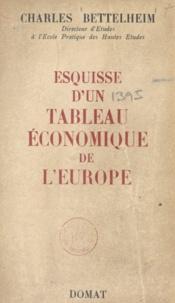 Charles Bettelheim - Esquisse d'un tableau économique de l'Europe.