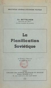 Charles Bettelheim - La planification soviétique.