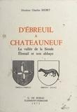 Charles Bidet - D'Ébreuil à Châteauneuf - La vallée de la Sioule, Ébreuil et son abbaye.