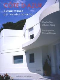 Charles Bilas et Lucien Rosso - Côte d'Azur - Atchitecture des années 20 et 30.