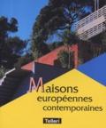 Charles Bilas - Maisons européennes contemporaines.