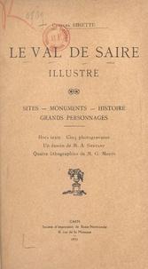 Charles Birette et M. G. Mouty - Le Val de Saire illustré - Sites, monuments, histoires, grands personnages.