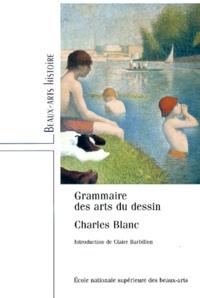 Charles Blanc - Grammaire des arts du dessin.
