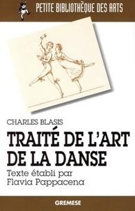 Charles Blasis - Traité de l'art de la danse.