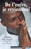 Charles Blé Goudé et Seri-S Zokou - De l'enfer, je reviendrai.