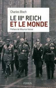 Charles Bloch - Le IIIe Reich et le monde.