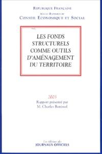 Charles Bonissol - Les fonds structurels comme outils d'aménagement du territoire.