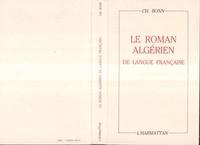 Charles Bonn - Le roman algerien de langue francaise.