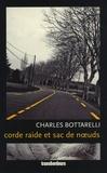 Charles Bottarelli - Corde raide et sac de noeuds.