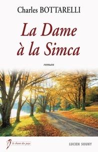 Charles Bottarelli - La dame à la Simca.