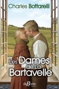 Charles Bottarelli - Les Dames de Bartavelle.