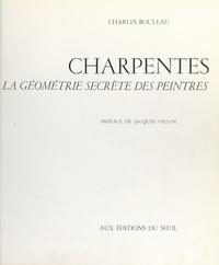 Charles Bouleau et Robert Lhoist - Charpentes - La géométrie secrète des peintres.