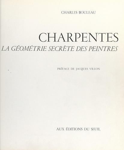 Charpentes. La géométrie secrète des peintres