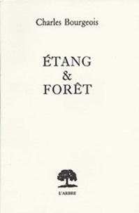 Charles Bourgeois - Etang et forêt.