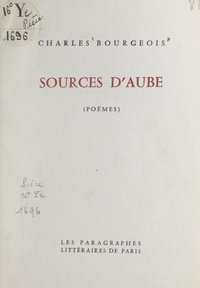 Charles Bourgeois - Sources d'aube.