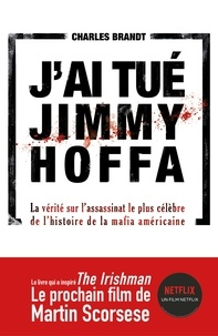 Histoiresdenlire.be J'ai tué Jimmy Hoffa Image