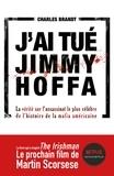 Charles Brandt - Qui a tué Jimmy Hoffa ?.
