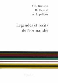Charles Brisson et René Herval - Légendes et récits de Normandie.