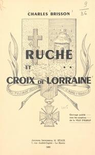 Charles Brisson et André Hostalier - Ruche et croix de Lorraine.