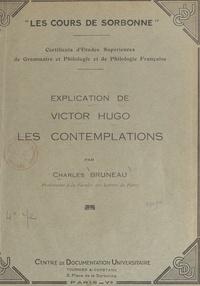 Charles Bruneau - Explication de Victor Hugo : Les Contemplations.