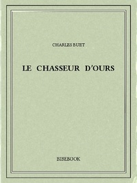 Charles Buet - Le chasseur d'ours.