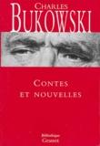 Charles Bukowski - Contes et nouvelles.