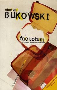 Charles Bukowski - Factotum.